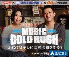 MUSIC GOLD RUSH J:COMテレビ 毎週金曜23:30