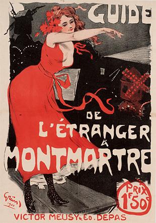 """ジュール・グリュン『「外国人のためのモンマルトル案内」のポスター』 1900年 紙、リトグラフ モンマルトル美術館 Musée de Montmartre, Collection Société d'Histoire et d'Archéologie""""Le Vieux Montmartre"""""""