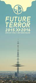 『FUTURE TERROR 2015-2016』メインビジュアル