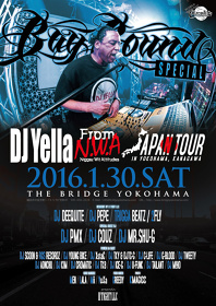 『BAY BOUND DJ YELLA from N.W.A 来日公演』フライヤービジュアル