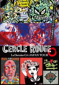 Le Dernier Cri JAPAN TOUR『Cercle Rouge』メインビジュアル
