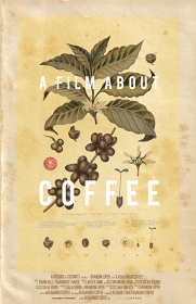 『A FILM ABOUT COFFEE』チラシビジュアル ©2014 Avocados and Coconuts.