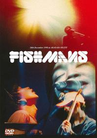 フィッシュマンズ『FISHMANS 男達の別れ 98.12.28 @赤坂BLITZ』