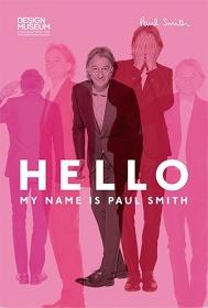 『ポール・スミス展 HELLO,MY NAME IS PAUL SMITH』メインビジュアル