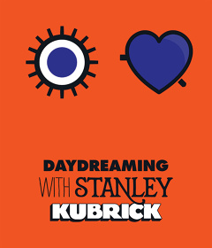 Daydreaming with Stanley Kubrick ©Barnbrook Studios for Somerset House