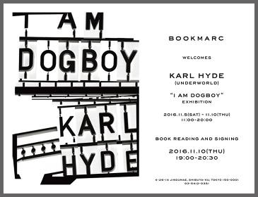 """『Karl Hyde(Underworld)""""I Am Dogboy""""PHOTO EXHIBITION』ビジュアル"""
