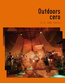 cero『Outdoors』Blu-rayジャケット
