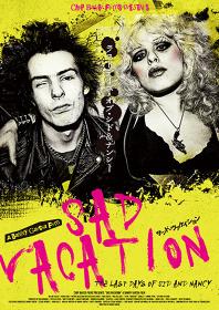 『SAD VACATION ラストデイズ・オブ・シド&ナンシー』ポスタービジュアル ©Chip Baker Films