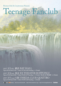 『Hostess Club & Creativeman Presents Teenage Fanclub』ポスタービジュアル