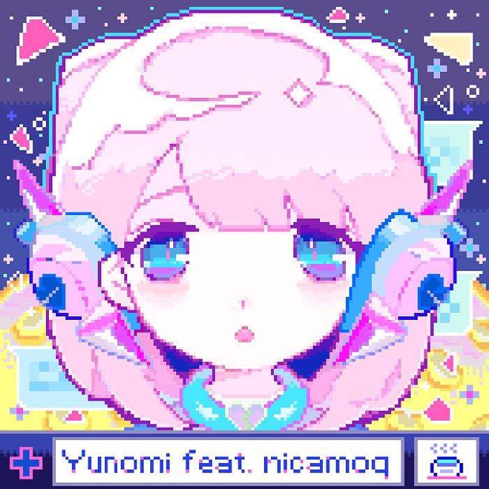 Yunomi feat.nicamoq