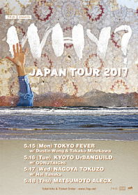 7e.p. presents『WHY? Japan Tour 2017』フライヤービジュアル