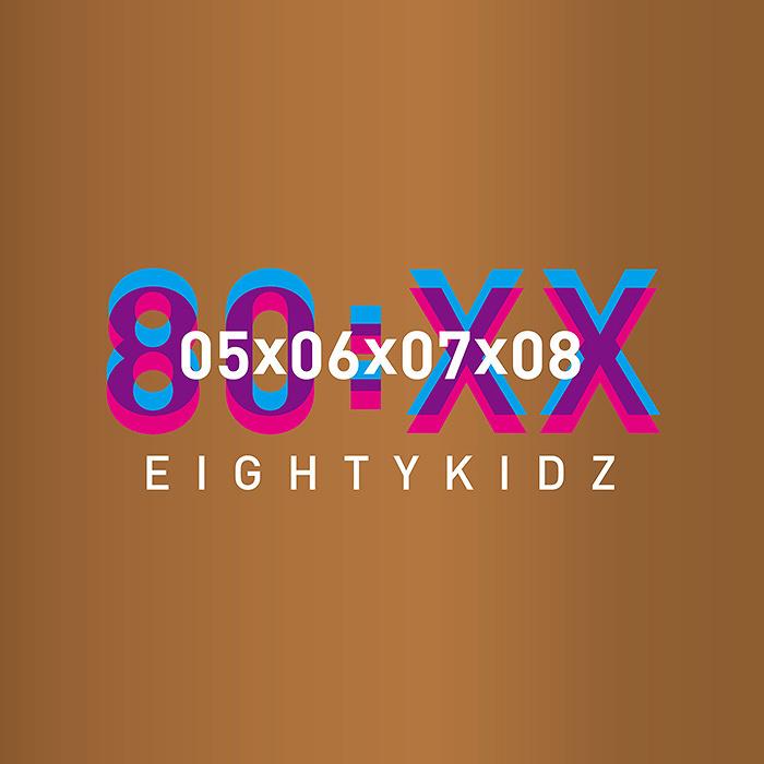 80KIDZ『80:XX - 05060708』ジャケット