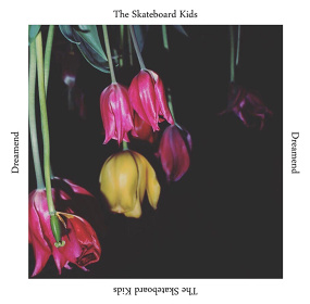 The Skateboard Kids『Dreamend』ジャケット