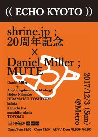 『(( ECHO KYOTO ))shrine.jp 20周年記念 × ダニエル・ミラー』ビジュアル