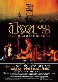 『日本初上陸!ライヴ・フィルム「ワイト島のドアーズ1970」一夜限りのライヴ絶響上映@Zepp東名阪』フライヤービジュアル