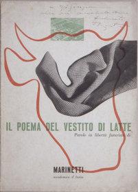 『乳の衣服に捧げる詩』(文:フィリッポ・トンマーゾ・マリネッティ 挿画:ブルーノ・ムナーリ)1937年、宇都宮美術館 ©Bruno Munari. All rights reserved to Maurizio Corraini srl. Courtesy by Alberto Munari
