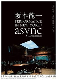 『坂本龍一 PERFORMANCE IN NEW YORK: async』 ©KAB America Inc./SKMTDOC, LLC