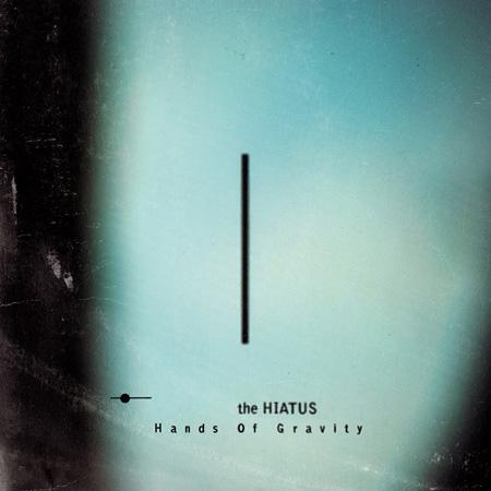 the HIATUS『Hands Of Gravity』ジャケット