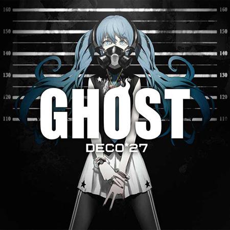 DECO*27『GHOST』ジャケット