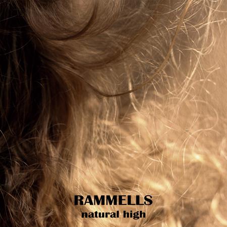 RAMMELLS『natural high』ジャケット