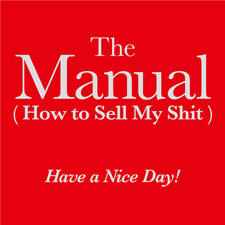 Have a Nice Day!『The Manual(How to Sell My Shit)』ジャケット