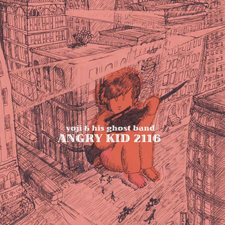 yoji & his ghost band『ANGRY KID 2116』ジャケット。寺田がジャケットのイラストを描いている