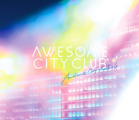 Awesome City Club『Awesome City Tracks 4』ジャケット