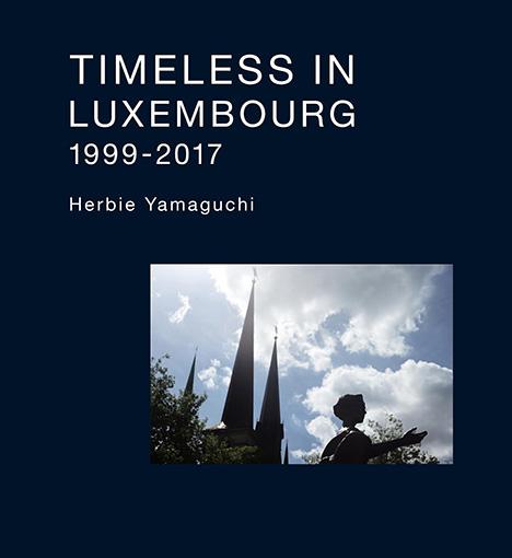 ハービー・山口の写真集『TIMELESS IN LUXEMBOURG 1999-2017』