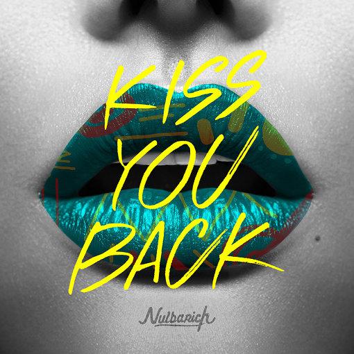 ナルバリくんが描かれていないNulbarichの最新シングル『Kiss You Back』