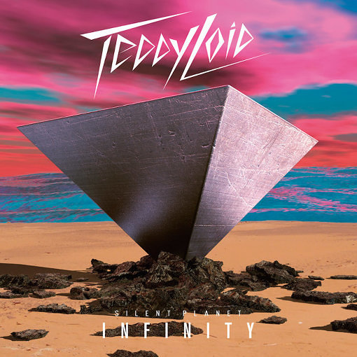 TeddyLoid『SILENT PLANET: INFINITY』