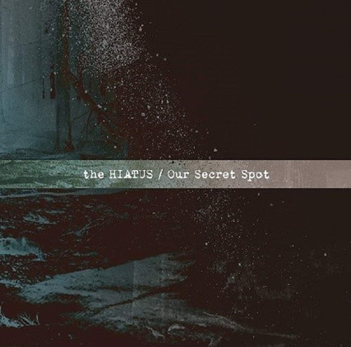 the HIATUS『Our Secret Spot』ジャケット写真