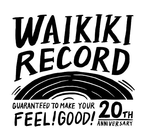 9月23日に東京・渋谷のTSUTAYA O-WEST、TSUTAYA O-nestで開催される『WaikikiRecord 20th Guaranteed to Make You Feel Good!』のロゴ。ELEKIBASS、ワンダフルボーイズ、ホフディラン、奇妙礼太郎、Robert Schneider + John Ferguson of The Apples in Stereo、OverTheDogsなどが出演