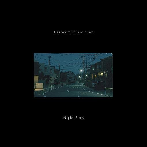 パソコン音楽クラブ『Night Flow』ジャケット