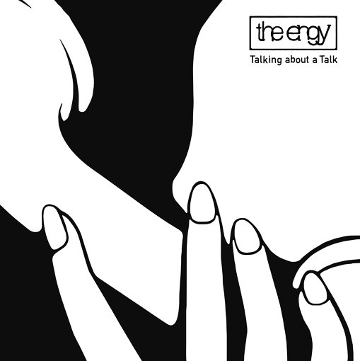 the engy『Talking about a Talk』