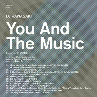 DJ KAWASAKI『YOU AND THE MUSIC』ジャケット