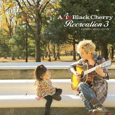 Acid Black Cherry『Recreation 3』ジャケット