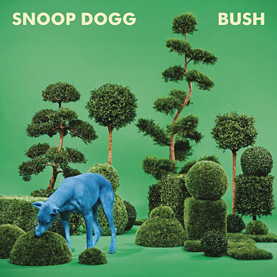 Snoop Dogg『Bush』ジャケット