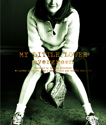 My Little Lover『evergreen』ジャケット