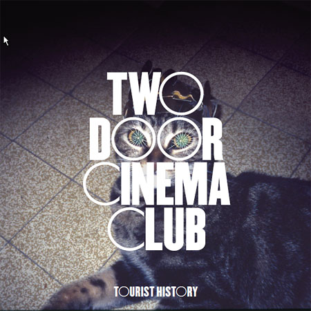 『Tourist History』Two Door Cinema Club