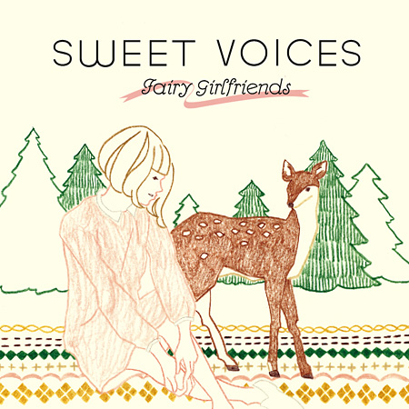 V.A.『Sweet Voices - Fairy Girlfriends』