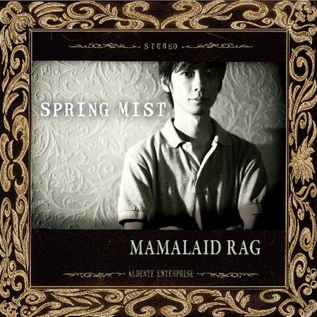MAMALAID RAG『SPRING MIST』