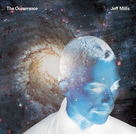 JEFF MILLS『The Occurrence』