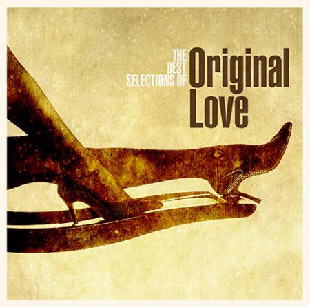 ORIGINAL LOVE『ボラーレ!The Best Collections of Original Love』