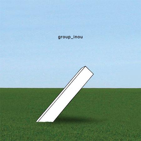 group_inou『_』