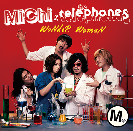 MiChi×the telephones『WoNdeR WomaN』