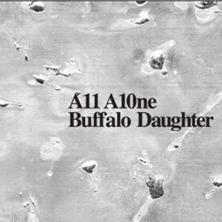 Buffalo Daughter『A11 A10ne(Radio Edit)』