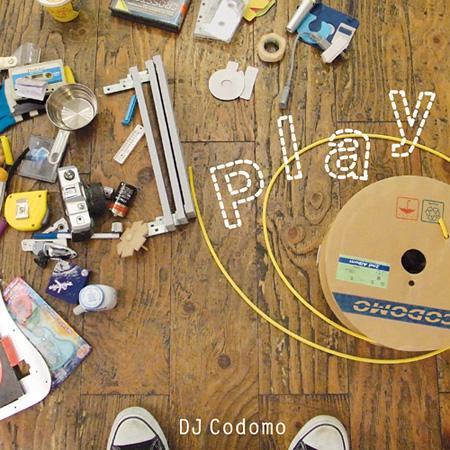 DJ Codomo『Play』