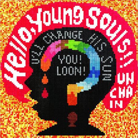 UNCHAIN『Hello,Young Souls!!』