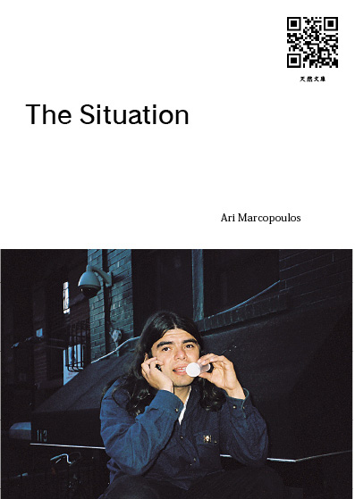 『The Situation』著者:Ari Marcopoulos