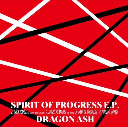 Dragon Ash『SPIRIT OF PROGRESS E.P.』ジャケット